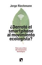 """E-book ¿Derrotó el """"smartphone"""" al movimiento ecologista?"""