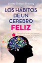 Libro Los Habitos De Un Cerebro Feliz
