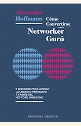 Papel CÓMO CONVERTIRSE EN UN NETWORKER GURÚ