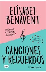 E-book Canciones y recuerdos (Pack con Fuimos canciones | Seremos recuerdos)