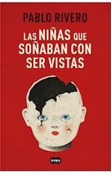 E-book Las niñas que soñaban con ser vistas