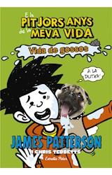 E-book Els pitjors anys de la meva vida 8. Vida de gossos