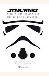 Papel STAR WARS - SOLDADOS DE ASALTO DETRAS DE LA ARMADURA