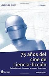 Papel 75 A\OS DEL CINE DE CIENCIA-FICCION