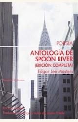 Papel ANTOLOGIA DE SPOON RIVER (EDICIÓN COMPLETA)