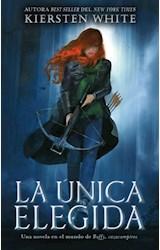 Papel ÚNICA ELEGIDA, LA (LA ÚLTIMA CAZADORA #2)