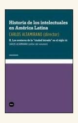 """Papel HISTORIA DE LOS INTELECTUALES EN AMERICA LATINA II- LOS AVATARES DE LA """"CIUDAD LETRADA"""" EN EL SIGLO"""
