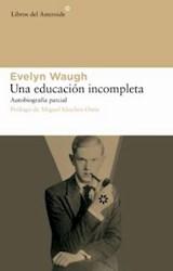 Papel UNA EDUCACION INCOMPLETA