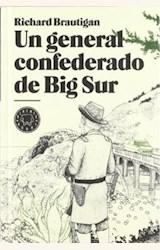 Papel UN GENERAL CONFEDERADO DE BIG SUR