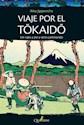 Libro Viaje Por El Tokaido. Un Rato A Pie Y Otro Caminando