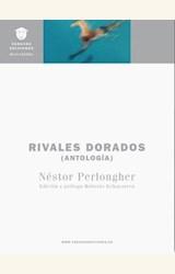 Papel RIVALES DORADOS (ANTOLOGÍA)