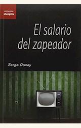 Papel EL SALARIO DEL ZAPEADOR