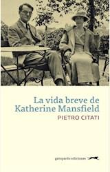 Papel LA VIDA BREVE DE KATHERINE MANSFIELD