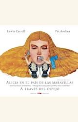 Papel ALICIA EN EL PAÍS DE LAS MARAVILLAS / A TRAVÉS DEL ESPEJO