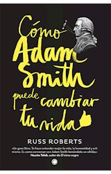 E-book Cómo Adam Smith puede cambiar tu vida