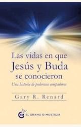 Papel LA VIDA EN QUE JESUS Y BUDA SE CONOCIERON
