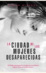 Papel LA CIUDADA DE LAS MUJERES DESAPARECIDAS