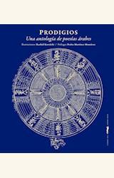 Papel PRODIGIOS. UNA ANTOLOGÍA DE POESÍAS ÁRABES