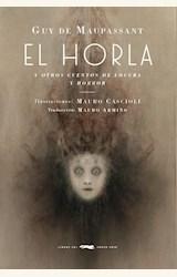 Papel EL HORLA Y OTROS CUENTOS DE LOCURA Y HORROR