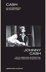 Papel CASH. LA AUTOBIOGRAFÍA DE JOHNNY CASH