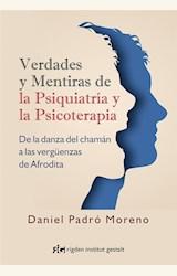 Papel VERDADES Y MENTIRAS DE LA PSIQUIATRIA Y LA PSICOTERAPIA