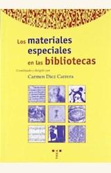 Papel MATERIALES ESPECIALES EN LAS BIBLIOTECAS, LOS