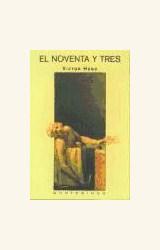 Papel NOVENTA Y TRES, EL