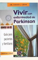 Papel VIVIR CON ENFERMEDAD DE PARKISON      NOVEDAD