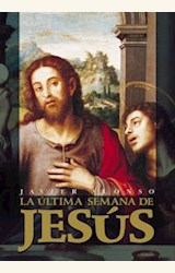 Papel ULTIMA SEMANA DE JESUS, LA