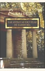 Papel ANTIGUAS ESCUELAS DE SABIDURIA, LAS                 NOVEDAD