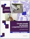 Libro Circuito Cerrado De Television Y Seguridad Electronica