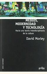Papel MEDIOS, MODERNIDAD Y TECNOLOGIA
