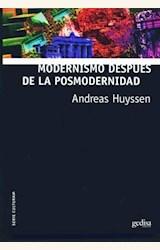 Papel MODERNISMO DESPUES DE LA POSMODERNIDAD