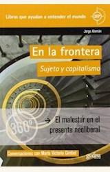 Papel EN LA FRONTERA. SUJETO Y CAPITALISMO