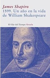 Papel 1599. UN AÑO EN LA VIDA DE WILLIAM SHAKESPEARE