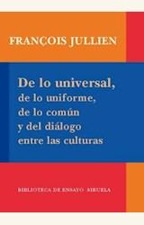 Papel DE LO UNIVERSAL, DE LO UNIFORME, DE LO COMUN Y DEL DIALOGO ENTRE LAS CUTURAS