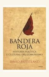 Papel BANDERA ROJA. HISTORIA POLITICA Y CULTURAL DEL COMUNISMO