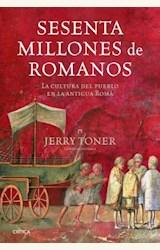 Papel SESENTA MILLONES DE ROMANOS