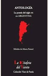 Papel ANTOLOGIA . LA POESIA DEL SIGLO XX EN ARGENTINA