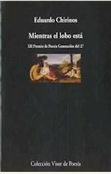 Papel MIENTRAS EL LOBO ESTA