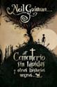 Libro Cementerio Sin Lapidas Y Otras Historias Negras