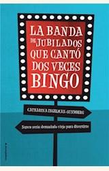 Papel LA BANDA DE JUBILADOS QUE CANTO DOS VECES BINGO