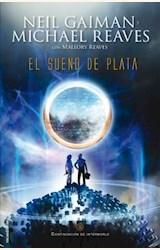 Papel EL SUEÑO DE PLATA (INTERWORLD II)