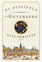 Libro El Discipulo De Gutenberg