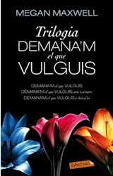 E-book Trilogia Demana'm el que vulguis