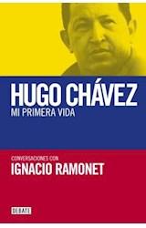 E-book Hugo Chávez. Mi primera vida