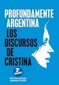 Libro Profundamente Argentina .Los Discursos De Cristina
