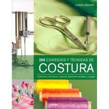 Papel 250 CONSEJOS Y TÉCNICAS DE COSTURA