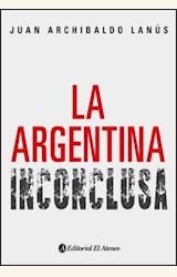 Papel LA ARGENTINA INCONCLUSA