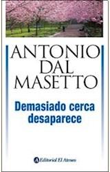 Papel DEMASIADO CERCA DESAPARECE